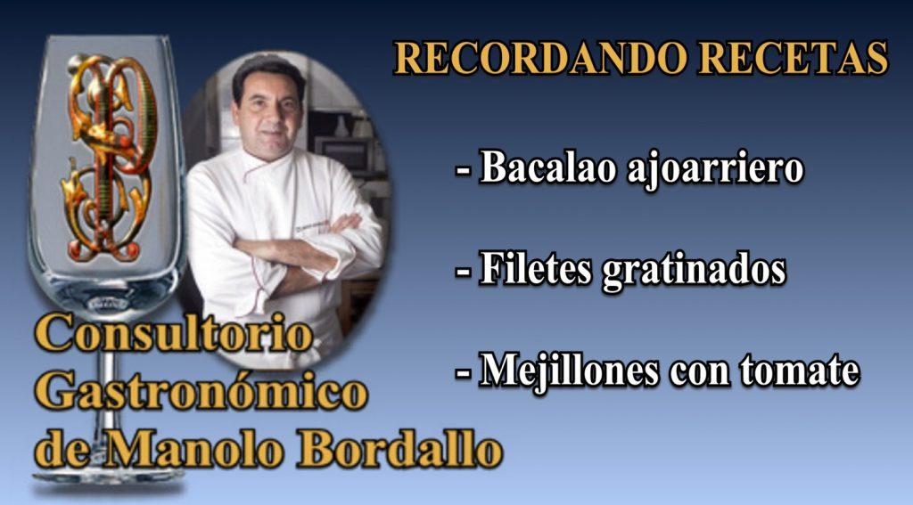 Bacalao ajoarriero, Filetes gratinados y Mejillones con tomate (3 vídeos)