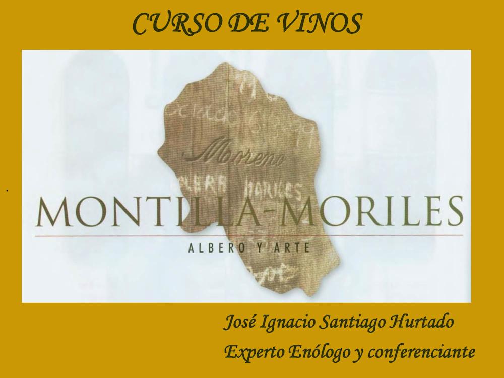 Curso de vinos Montilla-Moriles por José Ignacio Santiago Hurtado, experto enólogo y conferenciante